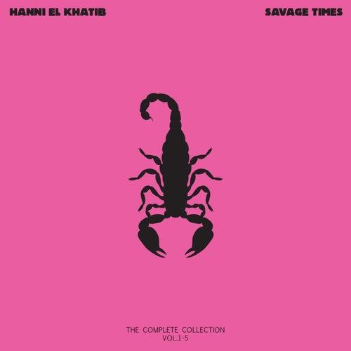 Play & Download Savage Times by Hanni El Khatib | Napster