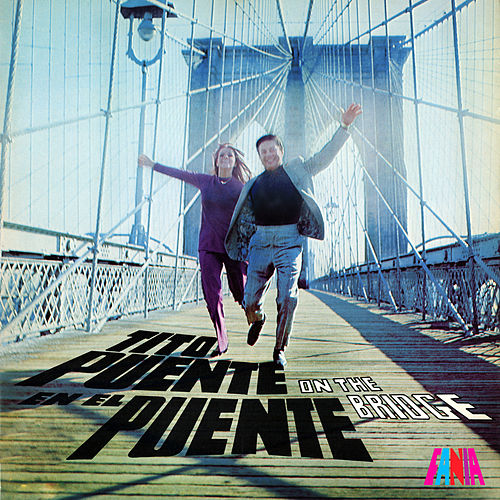 On the Bridge by Tito Puente