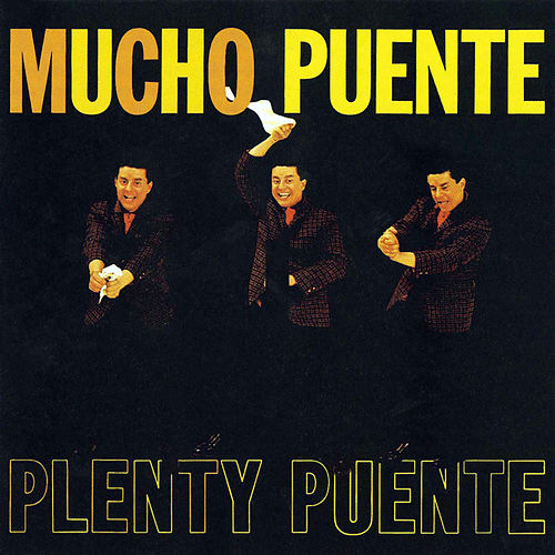 Play & Download Mucho Puente by Tito Puente | Napster
