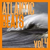 Atlantic Techno Beats, Vol. 4 by Various Artists