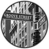 Groove Street - Deep Underground Music, Vol.1 by Various Artists