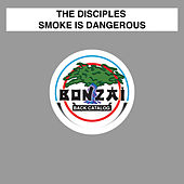 Play & Download Smoke Is Dangerous by The Disciples | Napster
