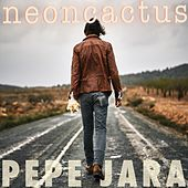 Play & Download NeonCactus by Pepe Jara | Napster