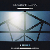 Play & Download Get Low (Sander Kleinenberg Remix) by James Vincent McMorrow | Napster