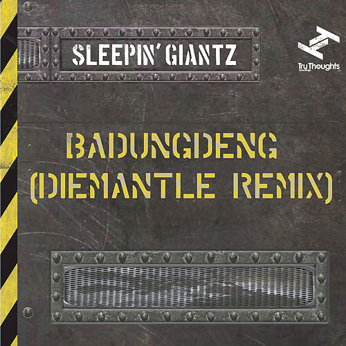 Play & Download Badungdeng (DieMantle Remix) by Sleepin' Giantz | Napster