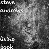 Living Book by Steve Andrews