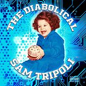 Play & Download The Diabolical by Sam Tripoli | Napster