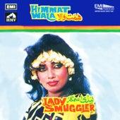 Himmat Wala / Lady Smugler by Various Artists