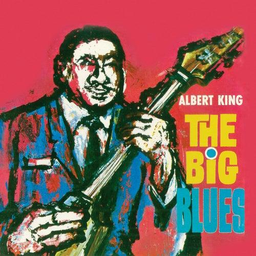 The Big Blues (Remastered) de Albert King