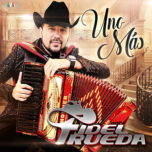 Uno Más by Fidel Rueda