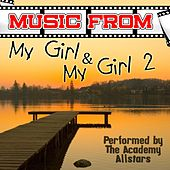 Play & Download Music from My Girl & My Girl 2 by Academy Allstars | Napster