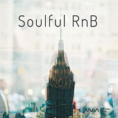 Play & Download Soulful RnB by Various Artists | Napster