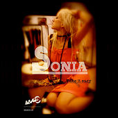 Play & Download Take It Easy by Sonia | Napster