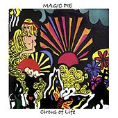 Play & Download Circus of Life by Magic Pie | Napster