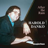 Play & Download After the Rain by Harold Danko | Napster