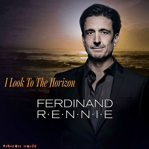 Play & Download Look to the Horizon by Ferdinand Rennie | Napster