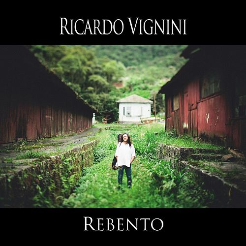 Rebento de Ricardo Vignini