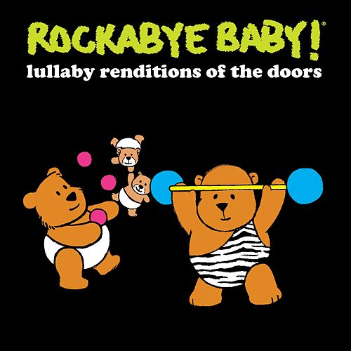 Lullaby Renditions of the Doors de Rockabye Baby!