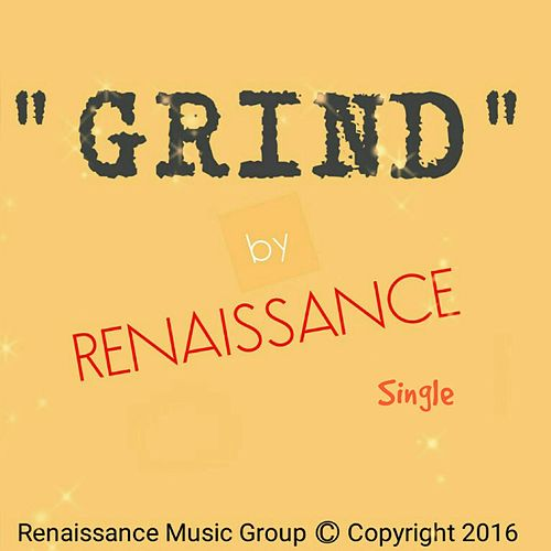 Play & Download Grind by Renaissance | Napster