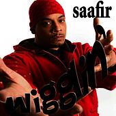 Play & Download Wigglin' - Single by Saafir | Napster