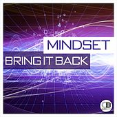 Bring it Back by Mindset