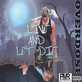 Play & Download Live and Let Die...The Contradiction by Overdose | Napster