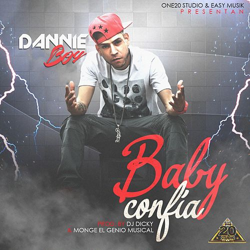 Play & Download Baby Confia by Danny Boy | Napster