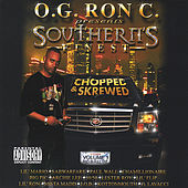 Play & Download Southerns Finest / Chopped & Skrewed by O.G. Ron C. | Napster