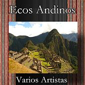 Play & Download Ecos Andinos by Various | Napster