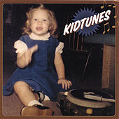 Play & Download Kidtunes by Various Artists | Napster
