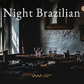 Play & Download Night Brazilian by Various Artists | Napster