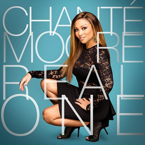 Play & Download Real One by Chante Moore | Napster