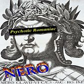 Play & Download Psychotic Romaniac by Nero (Psy-Trance) | Napster