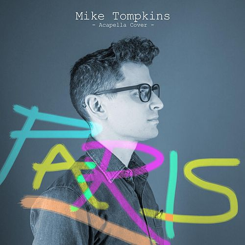 Play & Download Paris by Mike Tompkins | Napster