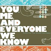 Play & Download Party For The Grown and Sexy by You, Me, and Everyone We Know | Napster