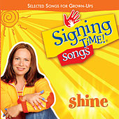 Play & Download Shine by Signing Time | Napster