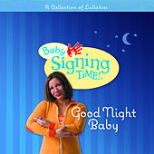 Play & Download Good Night Baby by Signing Time | Napster