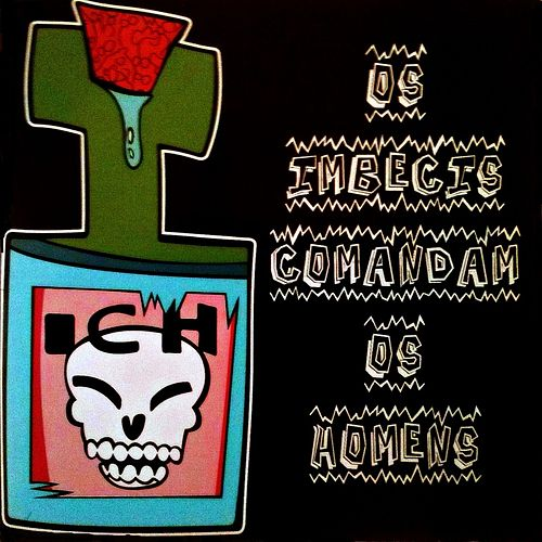 Play & Download Os Imbecis Comandam os Homens by Das Ich | Napster