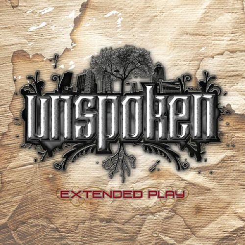 Play & Download Extended Play by Unspoken | Napster