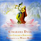 Parliament of the World's Religions (Live Concert) by Atmarama Dasa
