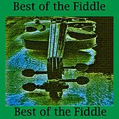 Best of the Fiddle by Best of the Fiddle