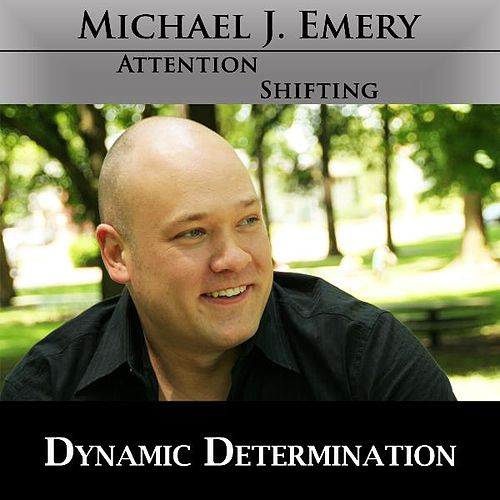 Play & Download Dynamic Determination - Nlp and Hypnosis Mp3 to Quickly Connect With Determination to Succeed by Michael J. Emery | Napster