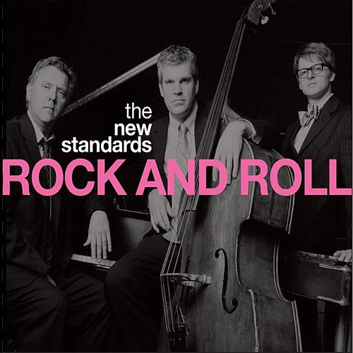 Play & Download Rock and Roll by The New Standards | Napster