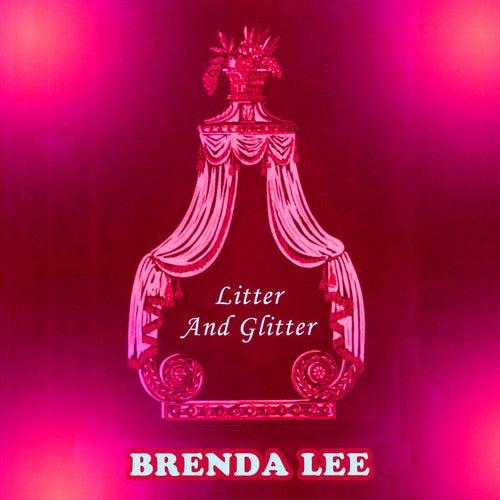 Litter And Glitter by Brenda Lee