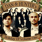 Play & Download Dan & Hunter's Holiday EP Volume One by Dan | Napster