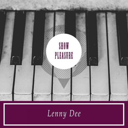 Show Pleasure by Lenny Dee
