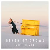 Eternity Grows by Janet Blair