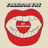 Play & Download My Valentine by Freedom Fry | Napster
