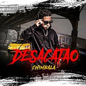 Play & Download Desacatao by Chimbala | Napster