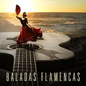 Baladas Flamencas by Various Artists